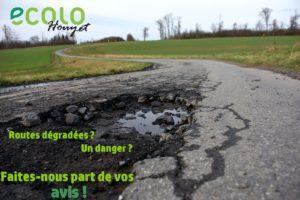 Route dégradée ? Danger ? Faites-nous part de votre avis !